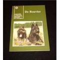 """Book - """"De Bouvier"""" by Voorwalt en Van Nikkelen Kuijper"""
